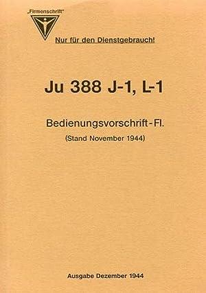 Ju 388 J1, L1 Bedienungsvorschrift-FI., Stand November 1944