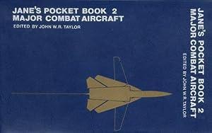 Jane's Pocket Book 2, Major Combat Aircraft: Taylor, John W.R.
