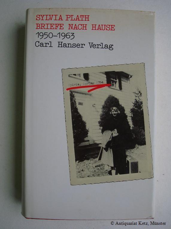 Briefe Nach Hause Sylvia Plath : Antiquariat hans jürgen ketz zvab