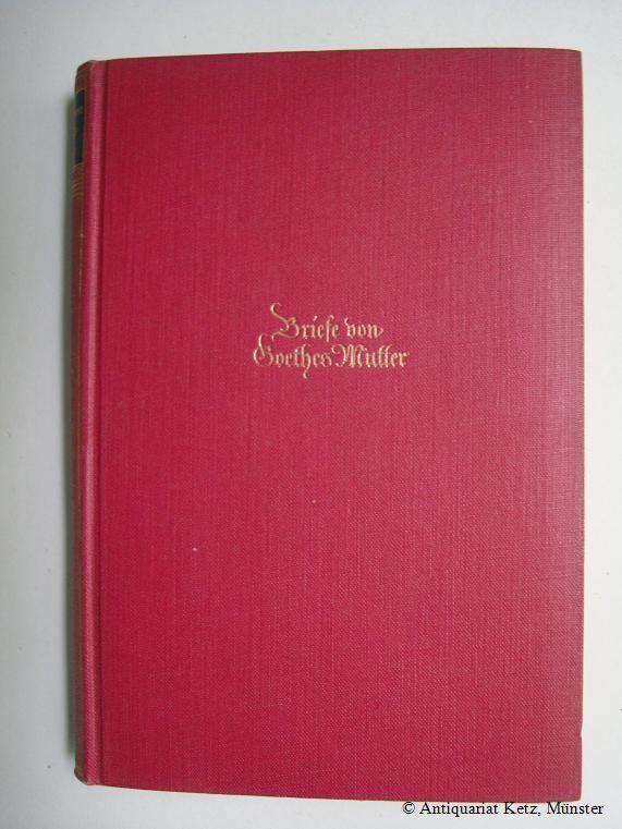 Briefe Von Goethes Mutter : Antiquariat hans jürgen ketz zvab
