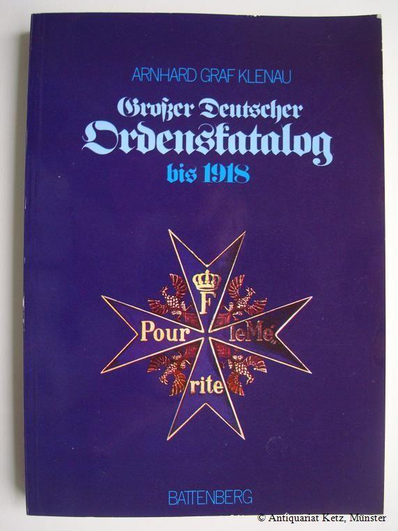 Großer Deutscher Ordenskatalog - Orden und Ehrenzeichen: Klenau, Arnhard Graf: