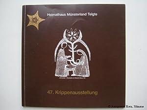 47. Krippenausstellung. Heimathaus Münsterland Telgte. Katalog der: Ostendorf, Thomas: