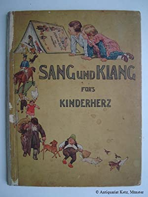Sang und Klang fürs Kinderherz. Eine Sammlung: Humperdinck, Engelbert (Hrsg.),