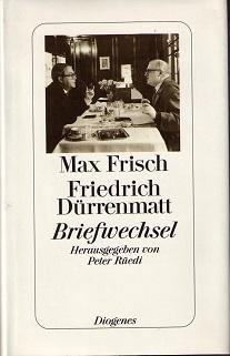 Briefwechsel. Mit einem Essay des Herausgebers Peter: Frisch, Max und
