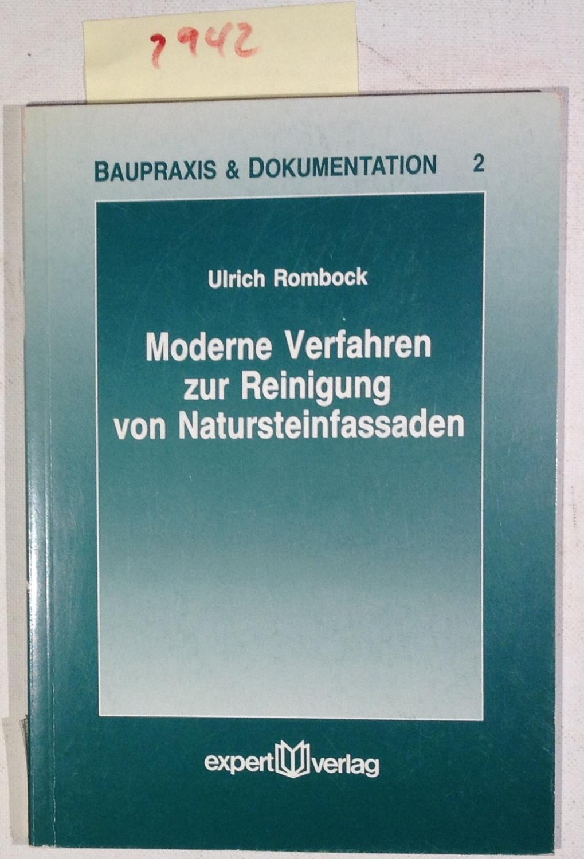 Moderne Verfahren zur Reinigung von Natursteinfassaden - Rombock, Ulrich