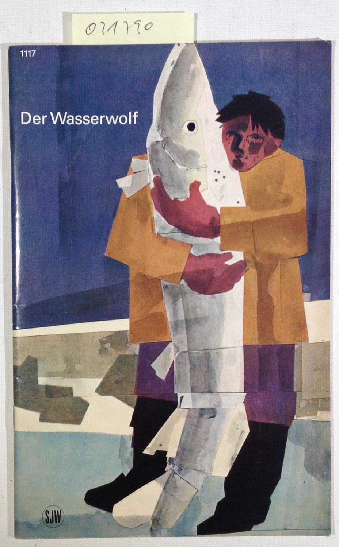 Der Wasserwolf - SJW Nr. 1117: Saladin, Joseph