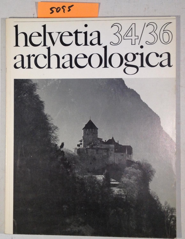 Helvetia Archaeologica - Archäologie in Der Schweiz: Degen, Rudolf -