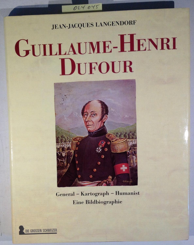 Guillaume-Henri Dufour General, Kartograph, Humanist - Eine: Langendorf, Jean-Jacques