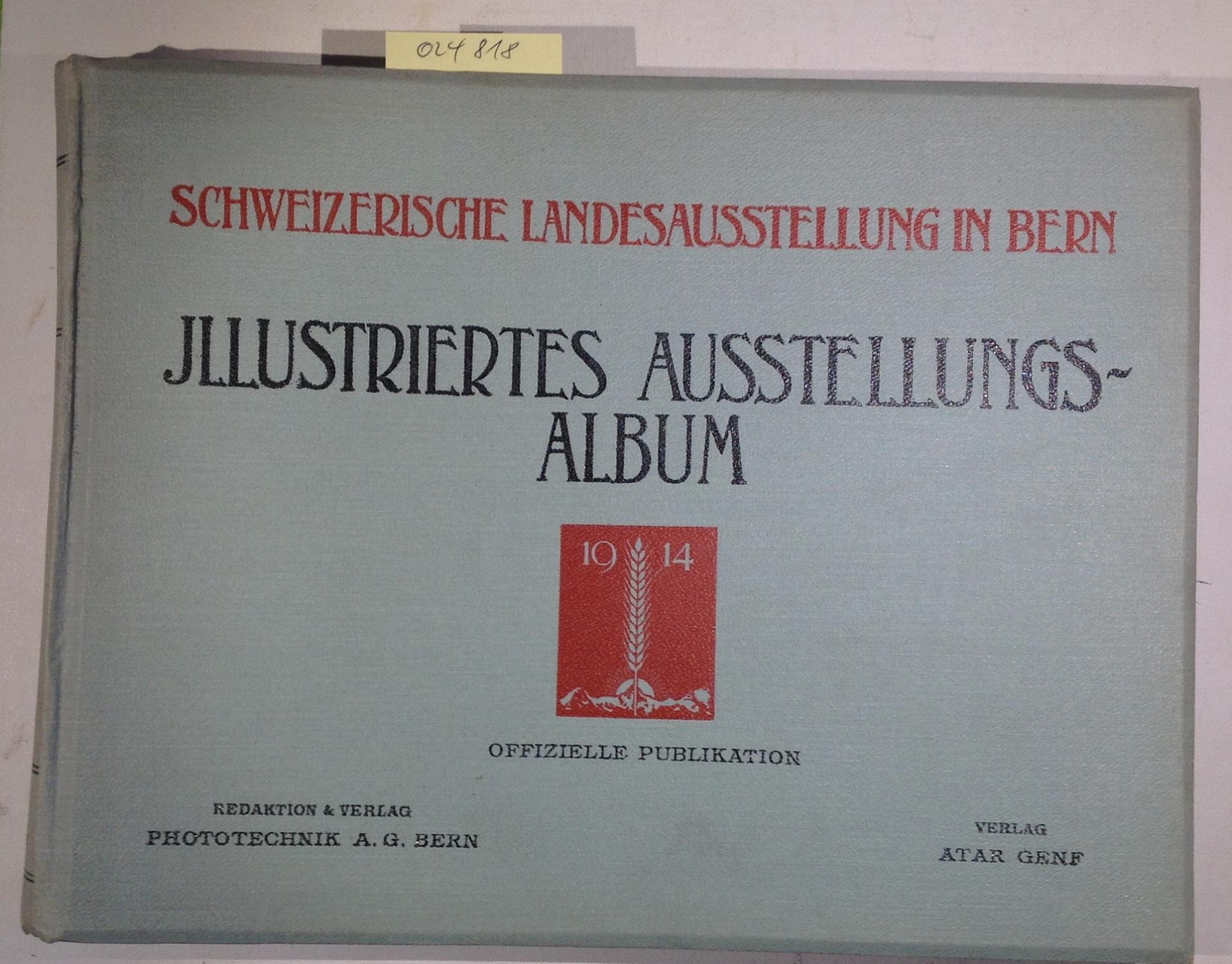 Schweizerische Landesausstellung in Bern 1914, Illustriertes Ausstellungs-Album: Mösch, A. -