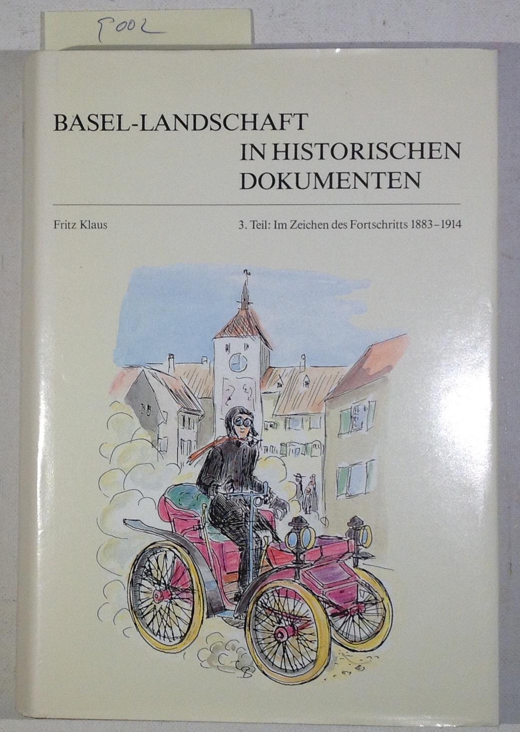 Basel-Landschaft in Historischen Dokumenten 3. Teil : Klaus, Fritz