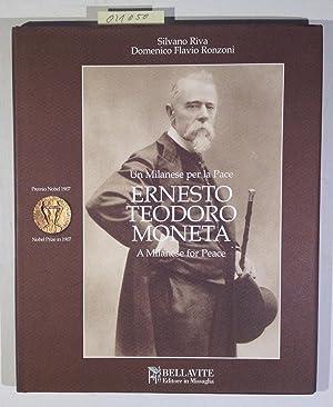 Ernesto Teodoro Moneta. Premio Nobel per la: Riva, Silvano; Ronzoni,