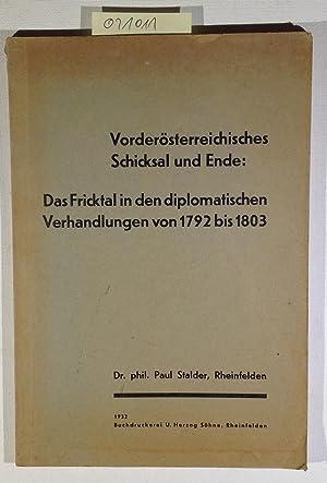 Vorderösterreichisches Schicksal und Ende: Das Fricktal in: Stalder, Dr. phil.