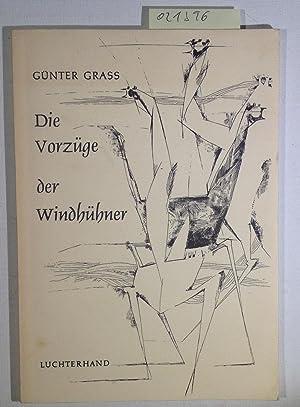 Die Vorzüge der Windhühner: Grass, Günter