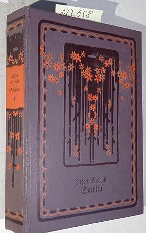 Sarolta. Die Bücher des Deutschen Hauses, Dritte: Meebold, Alfres /