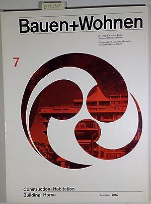 Bauen+Wohnen / Building+Home / Construction+Habitation Juli 1967: Pfau, Adolf -