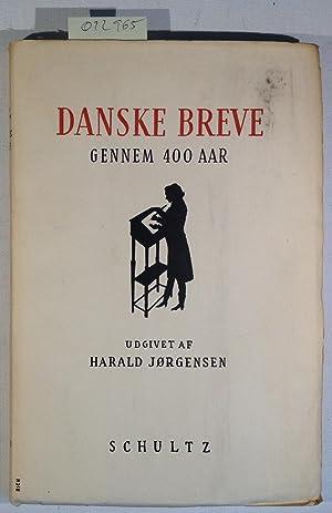 Danske Breve Gennem 400 Aar: Jørgensen, Harald -