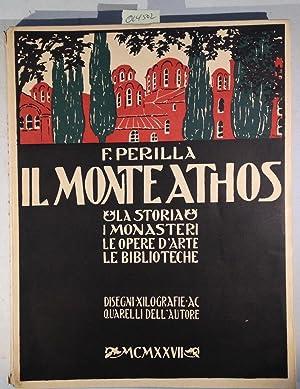 Il Monte Athos - La Storia, I: Perilla, F. -