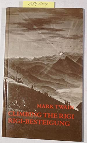 Climbing The Rigi / Rigi-Besteigung: Twain, Mark