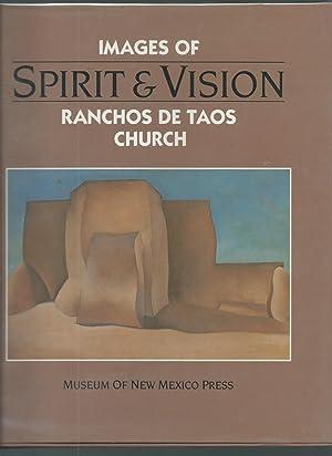 Spirit and Vision: Images of Ranchos De Taos Church Essays: D'Emilio, Sandra