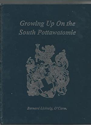 Growing Up on the South Pottawatomie (Kansas): Lickteig, Rev. Bernard