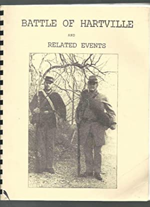 The Civil War Battle of Hartville and Related Incidents: Rowen, Clyde A.
