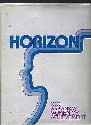 Horizons 100 Arkansas Women of Achievement: APW Arkansas Press Women (Compiled by)