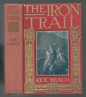 The Iron Trail An Alaskan Romance: Beach, Rex