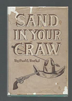 Sand in Your Craw: Boethel, Paul C.