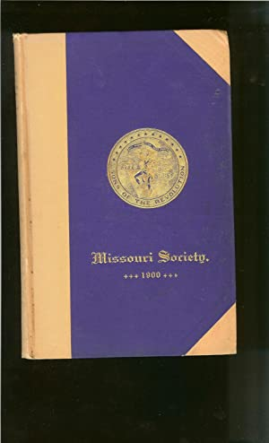 Register of the Society of Sons of the Revolution in the State of Missouri 1900: Secretary, Society...