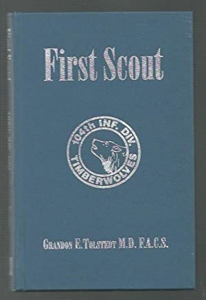 First Scout 104th Inf. Div. Timberwolves: Tolstedt, Grandon E.