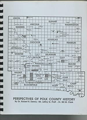 Perspectives of Polk County History: Denny, Dr. Robert R.; Pratt, LeRoy; Clark, Dr. Bill M.
