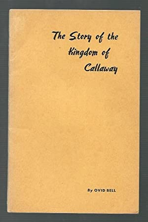 The Story of the Kingdom of Callaway: Bell, Ovid