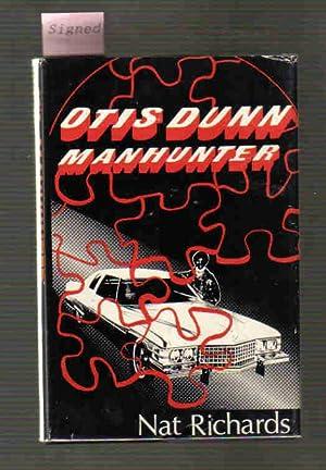Otis Dunn Manhunter: Richards, Nat