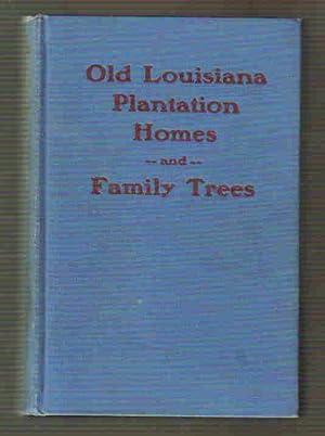 Old Louisiana Plantation Homes and Family Trees Volume II: Seebold, Herman de Bachelle, M. D.