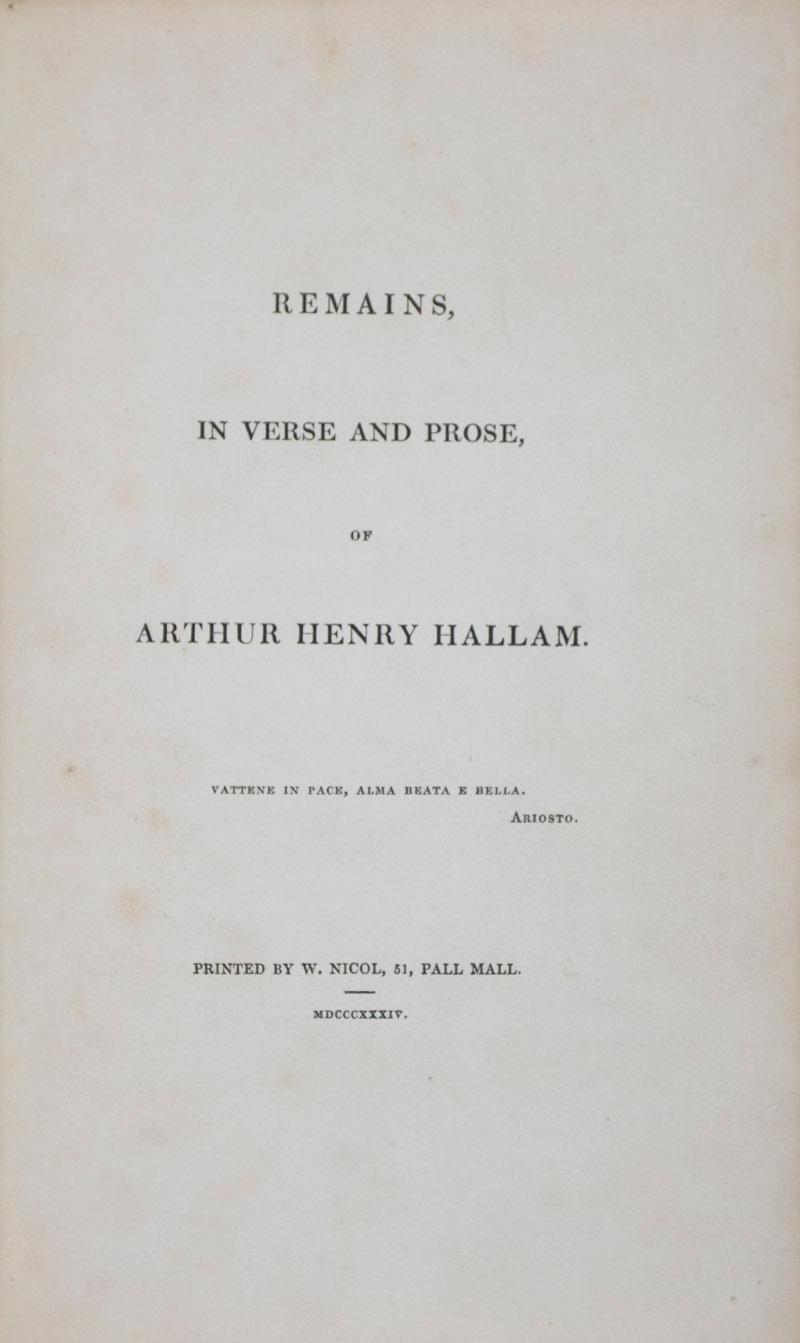 Remains, in Verse and Prose, of Arthur Henry Hallam [INSCRIBED]: Hallam, Henry
