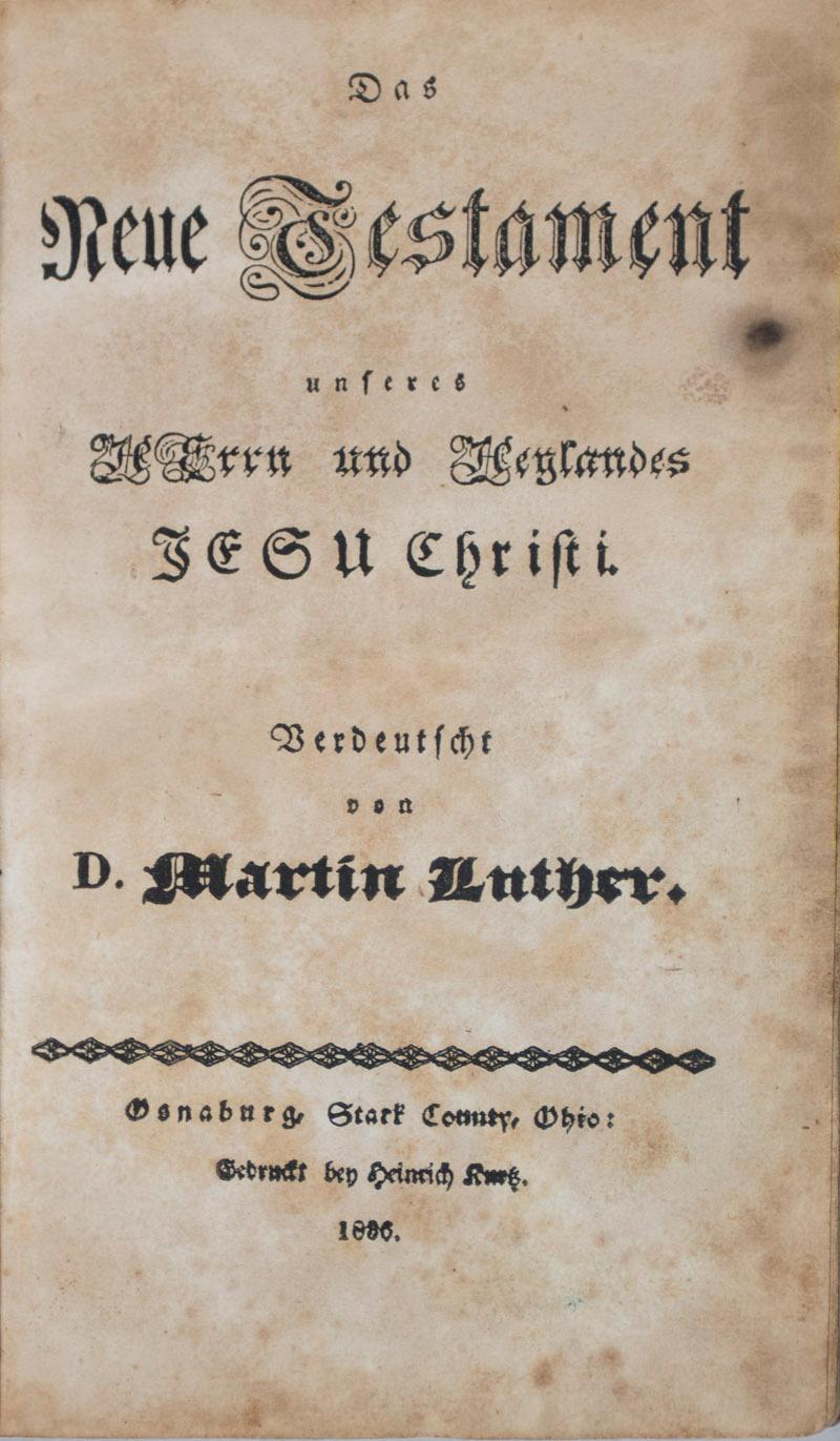Das Neue Testament unseres Herrn und Heylandes Jesu Christi Luther, Martin (trans. into German)