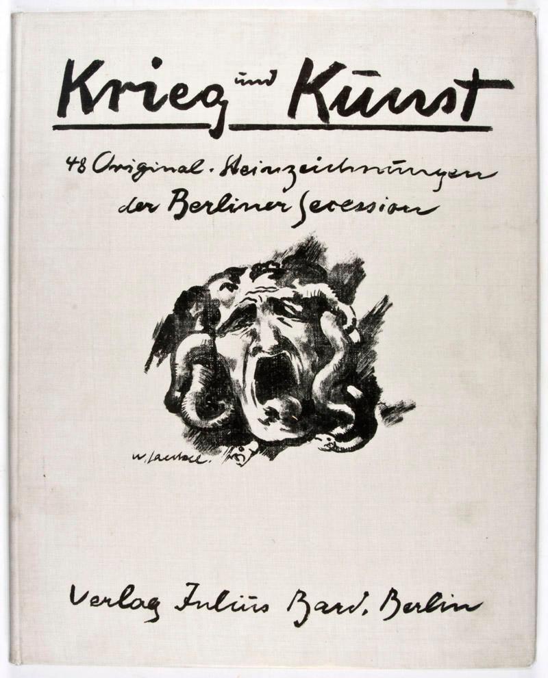 Krieg und Kunst: Achtundvierzig Steinzeichnungen der Berliner Sezession: na