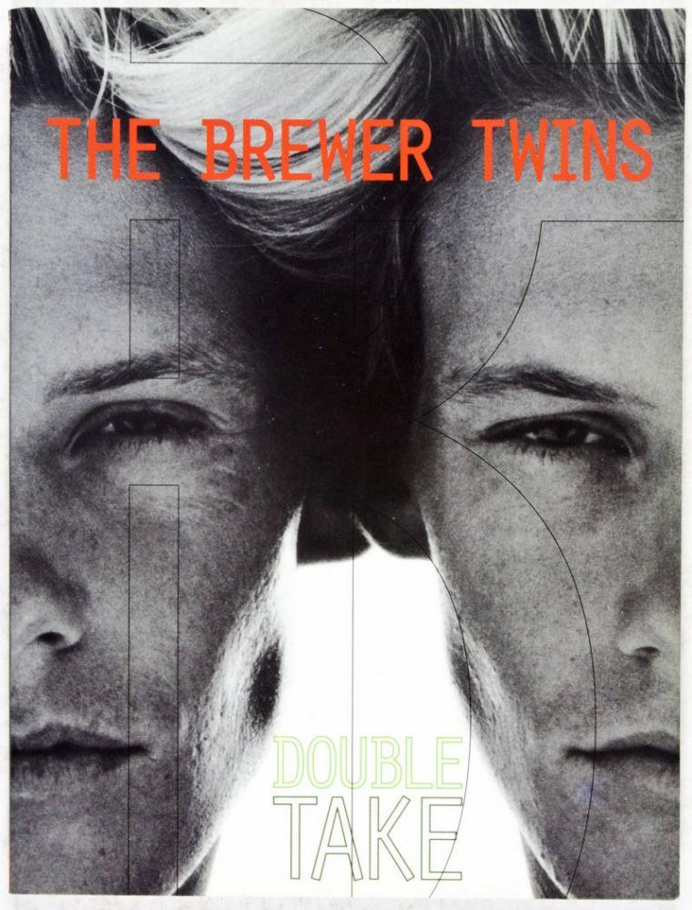 The Brewer Twins: Double Take: West, Paul; Jason Losser (Designed and Edited by)