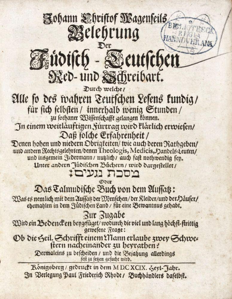Belehrung der Jüdisch-Deutschen Red- und Schreibart: Wagenseil, Johann Christoph
