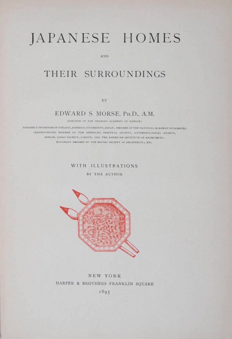 Japanese Homes and Their Surroundings: Morse, Edward S.