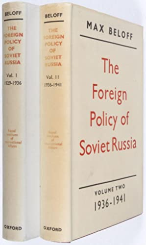 The Foreign Policy of Soviet Russia. Volume One: 1929-1936; Volume Two: 1936-1941. 2-vol set (...