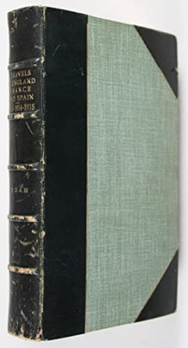 Travels in England, France, Spain, and the Barbary States, in the Years 1813-14 and 15: Noah, ...