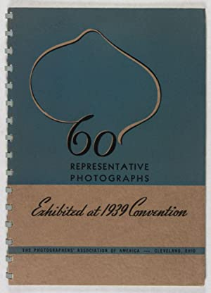 Sixty Representative Photographs Exhibited at the 1939 Convention: Alberts, Sergis; Ferenz Fedor; ...