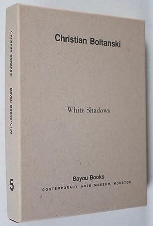 White Shadows: Boltanksi, Christian