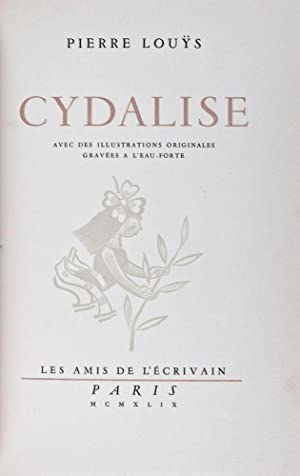 Cydalise: Louys, Pierre
