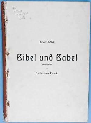 Bibel und Babel [SCARCE]: Funk, Salomon
