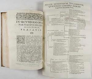 De Universa Muliebrium, Morborum medicina. Novo & Antehac nemine tenato ordine. Opus ...