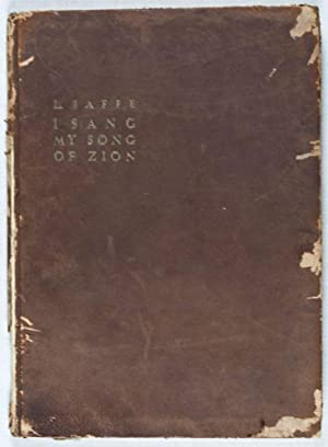 I Sang My Song of Zion - Poems: Jaffe, L.; Sylvia Satten (Translated by)