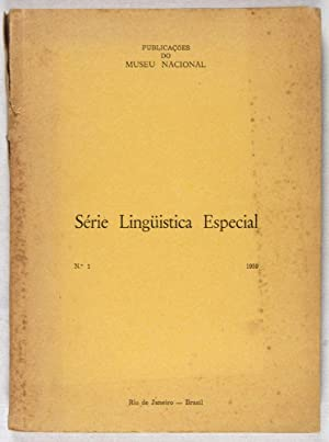 Série Lingüistica Especial, No. 1 - 1959: Museu Nacional; Summer Institute of ...