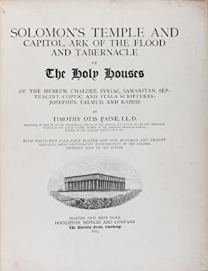 Solomon's Temple and Capitol, Ark of the Flood and Tabernacle or The Holy Houses of the Hebrew...